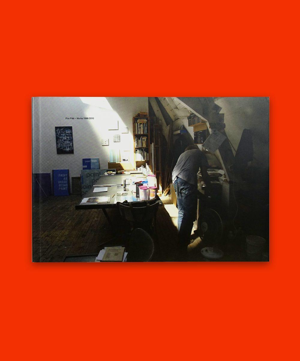 Pim Piët – Works 1998/2010