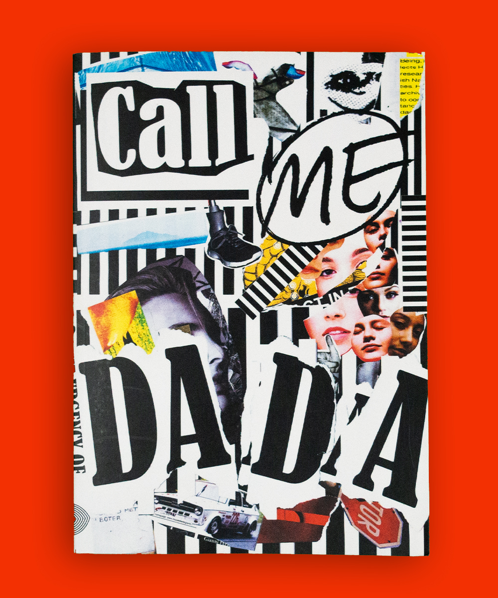 CALL ME DADA – The urgency of making stuff